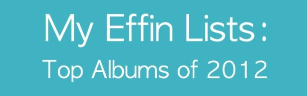 EffinListsTop2012