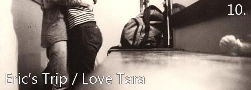 Eric's Trip - Love Tara